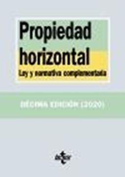 """Propiedad horizontal, 10ª ed, 2020 """"Ley y normativa complementaria"""""""