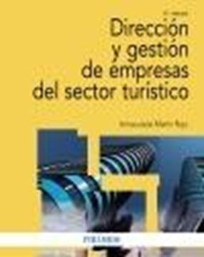 Dirección y gestión de empresas del sector turístico, 6ª Ed, 2020