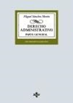 "Derecho Administrativo, 16ª ed, 2020 ""Parte general"""