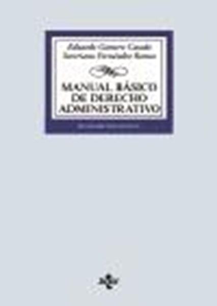Manual básico de Derecho Administrativo, 17ª ed. 2020