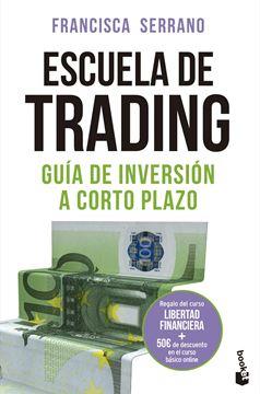 """Escuela de trading """"Guía de inversión a corto plazo"""""""