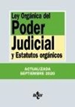 """Ley Orgánica del Poder Judicial, 36ª ed, 2020 """"y Estatutos orgánicos"""""""