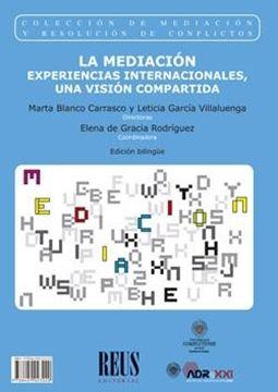 """La mediación / Mediation """"Experiencias internacionales, una visión compartida / International Experiences"""""""