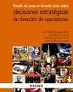 Estudio de casos en formato cómic sobre decisiones estratégicas de dirección de operaciones, 2020
