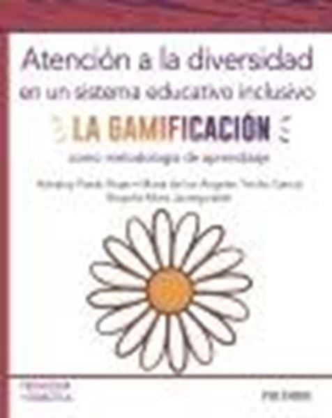 """Atención a la diversidad en un sistema educativo inclusivo, 2020 """"La gamificación como metodología de aprendizaje"""""""