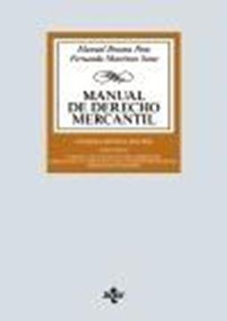 """Manual de Derecho Mercantil, 27ª Ed, 2020 """"Vol. I. Introducción y estatuto del empresario. Derecho de la competencia"""""""