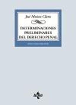 Determinaciones preliminares del Derecho penal, 2ª ed, 2020