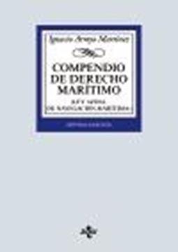 """Compendio de Derecho Marítimo, 7ª ed 2020 """"(Ley 14/2014, de Navegación Marítima)"""""""