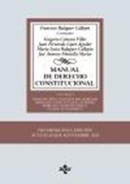 """Manual de Derecho Constitucional, 15ª ed, 2020 """"Vol. I: Constitución y fuentes del Derecho. Derecho Constitucional Europ"""""""