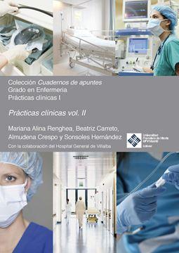 Prácticas clínicas I. Volumen II