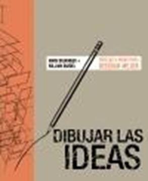 "Dibujar las ideas ""Dibujar a mano para diseñar mejor"""