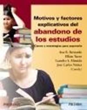 """Motivos y factores explicativos del abandono de los estudios """"Claves y estrategias para superarlo"""""""