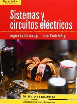 """Sitemas y Circuitos Eléctricos """"CFGS. Técnico Superior en Sistemas Electrotécnicos y Automatizado"""""""