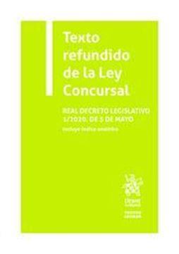 """Imagen de Texto refundido de la Ley Concursal, 2020 """"Real decreto Legislativo 1/2020, de 5 de mayo"""""""