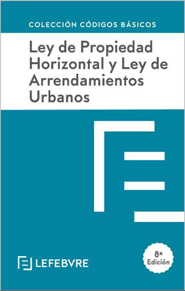 Imagen de Ley de Propiedad Horizontal y Ley de Arrendamientos Urbanos, 8ª ed. 2020