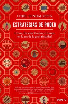 """Estrategias de poder, 2020 """"China, Estados Unidos y Europa en la era de la gran rivalidad"""""""