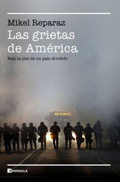 """Las grietas de América, 2020 """"Bajo la piel de un país dividido"""""""