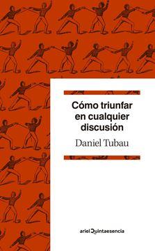 """Cómo triunfar en cualquier discusión """"Diccionario para polemistas selectos"""""""