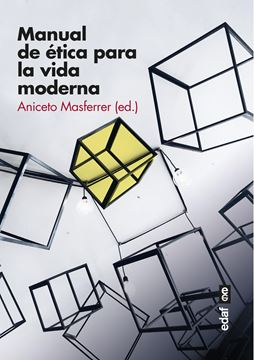 "Manual de ética para la vida moderna ""Claves para vivir en libertad"""