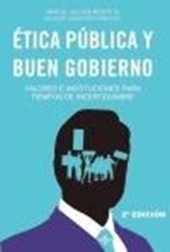 """Ética pública y buen gobierno """"Valores e instituciones para tiempos de incertidumbre"""""""