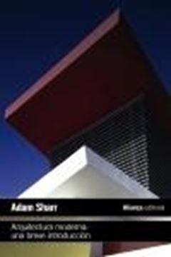 Arquitectura moderna: Una breve introducción