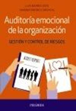 """Auditoría emocional de la organización """"Gestión y control de riesgos"""""""