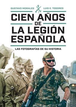"""Cien años de la Legión española """"Las fotografías de su historia"""""""