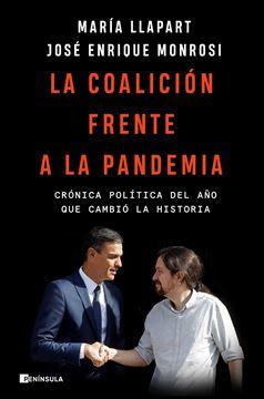 """Coalición frente a la pandemia, La, 2020 """"Crónica política del año que cambió la historia"""""""