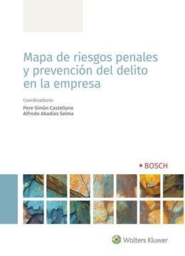 Mapa de riesgos penales y prevención del delito en la empresa, 2020