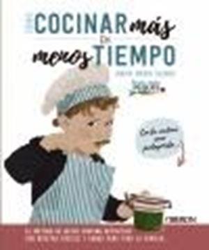 """Cómo cocinar más en menos tiempo, 2020 """"El método de batch cooking definitivo con recetas fáciles y sanas para toda la familia"""""""