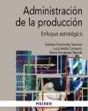 """Administración de la producción, 2020 """"Enfoque estratégico"""""""
