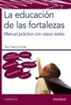 """La educación de las fortalezas, 2020 """"Manual práctico con casos reales"""""""