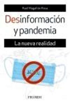 """Desinformación y pandemia, 2020 """"La nueva realidad"""""""