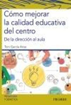 """Cómo mejorar la calidad educativa del centro """"De la dirección al aula"""""""