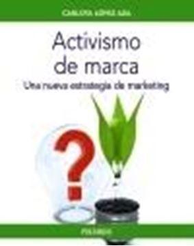 """Activismo de marca, 2020 """"Una nueva estrategia de marketing"""""""