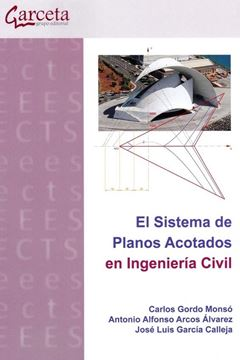 Sistema de Planos Acotados en ingeniería Civil, El, 2020