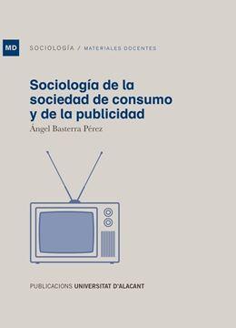 Sociología de la sociedad de consumo y de la publicidad, 2020