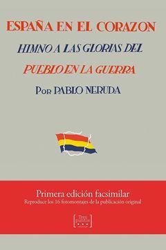 """España en el corazón """"Himno a las glorias del pueblo en la guerra"""""""