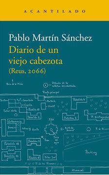 "Diario de un viejo cabezota, 2020 ""(Reus, 2066)"""
