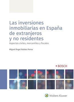 """Las inversiones inmobiliarias en España de extranjeros y no residentes, 2020 """"Aspectos civiles, mercantiles y fiscales"""""""