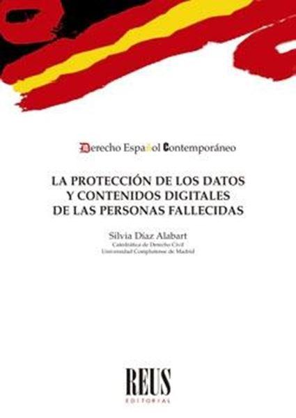 Protección de los datos y contenidos digitales de las personas fallecidas, La, 2020