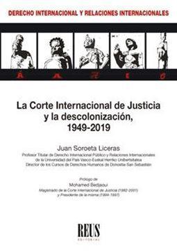 """Corte Internacional de Justicia y la descolonización, La """"1949-2019"""""""