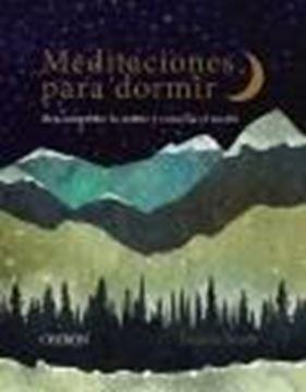 """Meditaciones para dormir """"Descomprime la mente y concilia el sueño"""""""