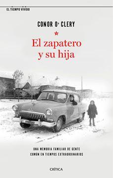 """Zapatero y su hija, El, 2020 """"Una memoria familiar de gente común en tiempos extraordinarios"""""""