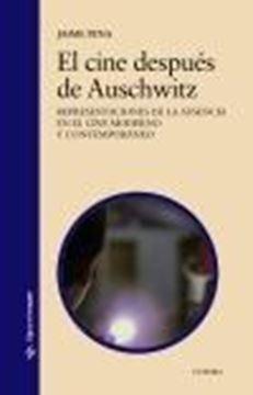 """El cine después de Auschwitz """"Representaciones de la ausencia en el cine moderno y contemporáneo"""""""