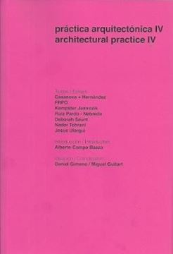 "Práctica arquitectónica IV.  ""Architectural practice IV"""