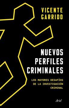 """Nuevos perfiles criminales, 2020 """"Los mayores desafíos de la investigación criminal"""""""