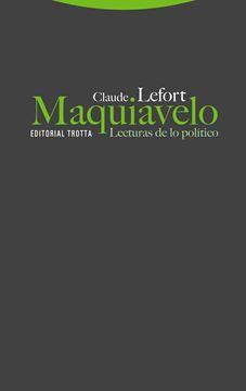 Maquiavelo. Lecturas de lo político, 2ª ed, 2020