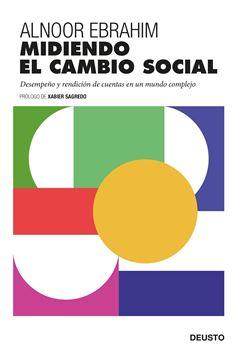 """Midiendo el cambio social """"Desempeño y rendición de cuentas en un mundo complejo"""""""