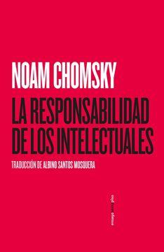 Responsabilidad de los intelectuales, Las